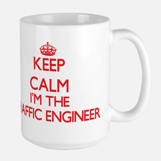 Keep calm I'm the Traffic Engineer Mugs