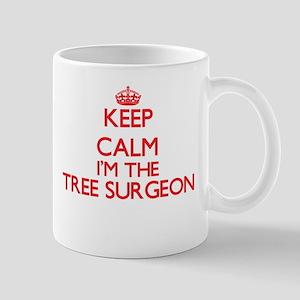 Keep calm I'm the Tree Surgeon Mugs