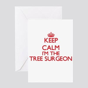 Keep calm I'm the Tree Surgeon Greeting Cards
