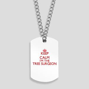 Keep calm I'm the Tree Surgeon Dog Tags