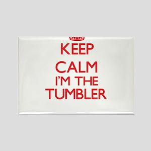 Keep calm I'm the Tumbler Magnets