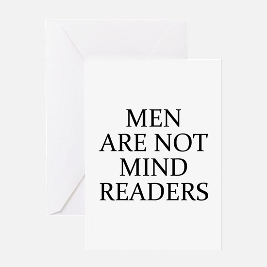 Men Are Not Mind Readers Greeting Card