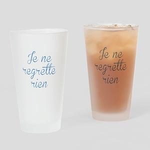 Je Ne Regrette Rien Drinking Glass