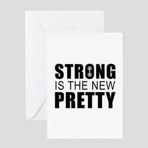 Strong Is The New Pretty Greeting Card