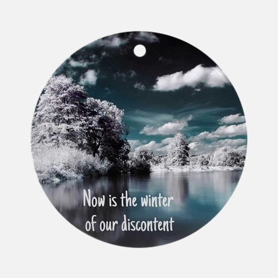 Now Is The Winter Ornament (Round)