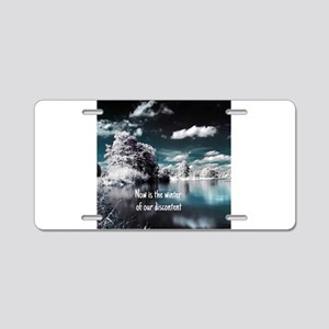 Now Is The Winter Aluminum License Plate