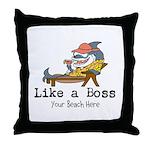 Like a Boss Throw Pillow