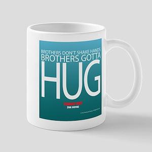 Brothers Gotta Hug Mugs