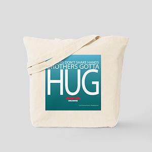 Brothers Gotta Hug Tote Bag