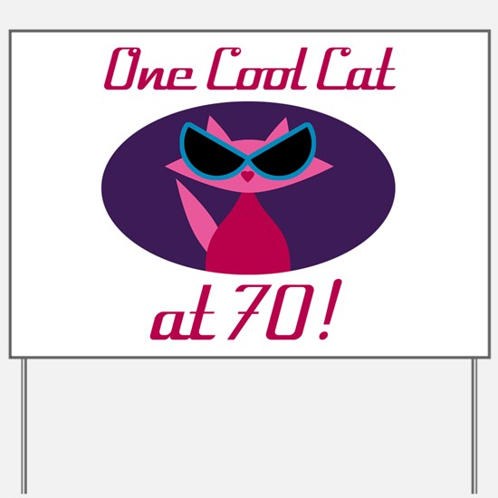 Cool Cat 70th Birthday Yard Sign