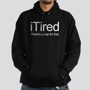 i Tired Hoodie (dark)