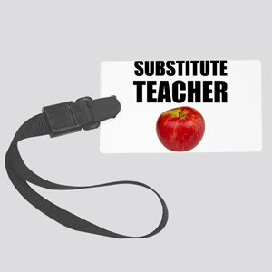 Substitute Teacher Luggage Tag