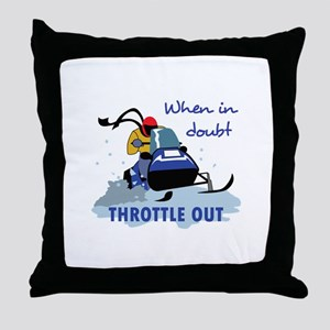 THROTTLE OUT Throw Pillow
