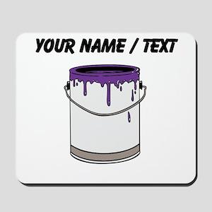 Custom Paint Can Mousepad