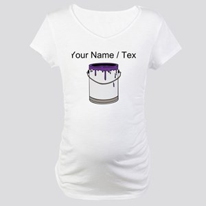 Custom Paint Can Maternity T-Shirt