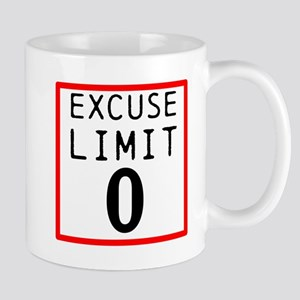 Excuse Limit 0 Mugs
