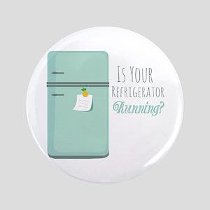 "IceBox_IsYourRefrigeratorRunning? 3.5"" Button"
