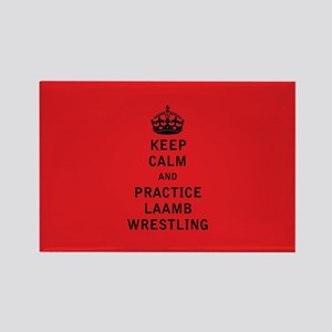 Keep Calm and Practice Laamb Wrestling Magnets