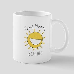 Good Morning Bitches Mug
