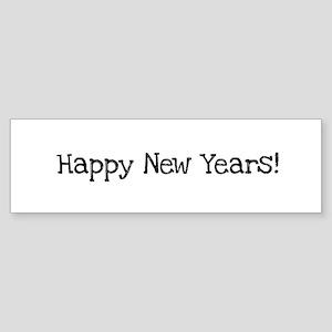Happy New Years Bumper Sticker