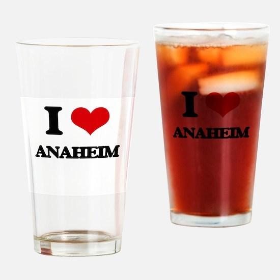 I love Anaheim Drinking Glass