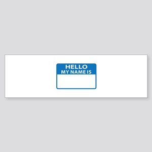 NAME DROP NAME TAG Bumper Sticker