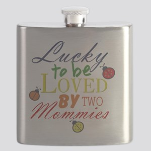LUCKY TO BE LOVED BY TWO MOMMIES Flask