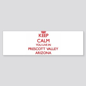 Keep calm you live in Prescott Vall Bumper Sticker
