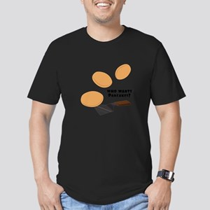 Who Wants Pancakes? T-Shirt