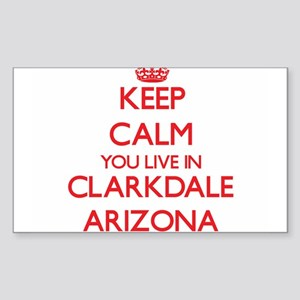 Keep calm you live in Clarkdale Arizona Sticker