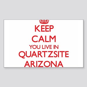 Keep calm you live in Quartzsite Arizona Sticker