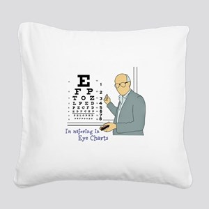 Eye Charts 101 Square Canvas Pillow