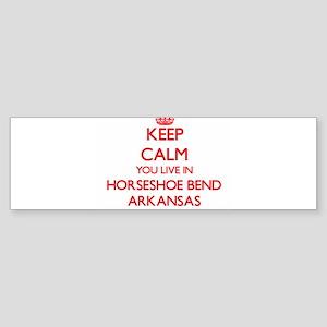 Keep calm you live in Horseshoe Ben Bumper Sticker