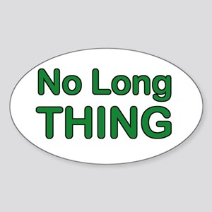 No long thing Oval Sticker