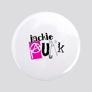 """Jackie is a Punk 3.5"""" Button"""