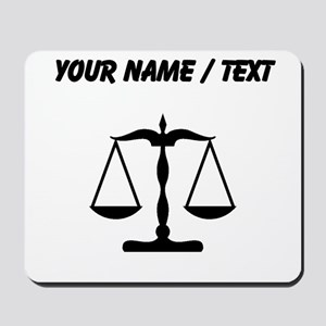 Custom Scale Of Justice Mousepad