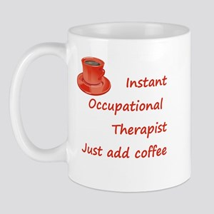 Instant Occupational Therapis Mug