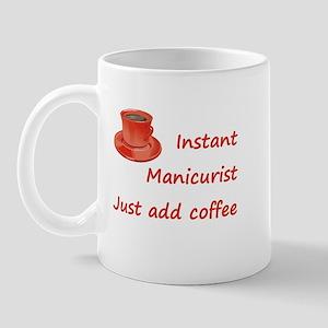 Instant Manicurist Mug