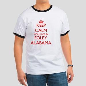 Keep calm you live in Foley Alabama T-Shirt