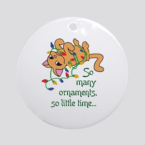 SO MANT ORNAMENTS Ornament (Round)