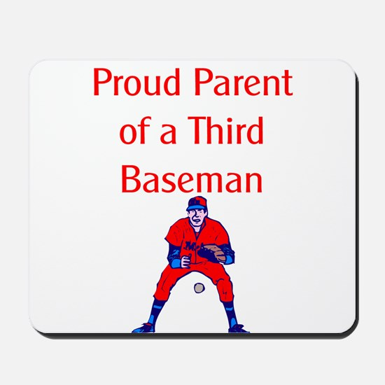 Proud Parent of Third Baseman Mousepad