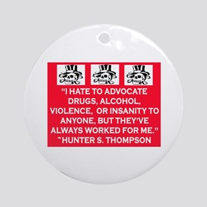 HUNTER S. THOMPSON QUOTE Ornament (Round)