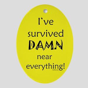I've Survived Oval Ornament