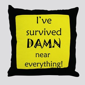 I've Survived Throw Pillow