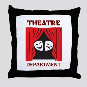 THEATRE DEPARTMENT Throw Pillow