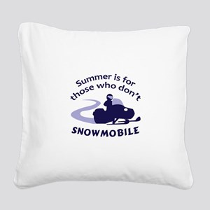 SUMMER IS FOR THOSE Square Canvas Pillow