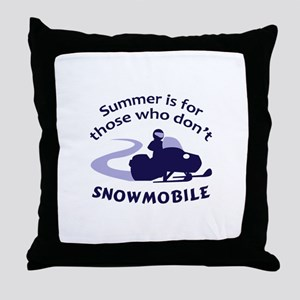 SUMMER IS FOR THOSE Throw Pillow