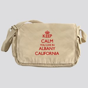 Keep calm you live in Albany Califor Messenger Bag