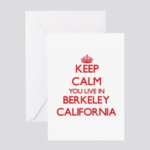 Keep calm you live in Berkeley Cali Greeting Cards
