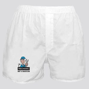 MECHANIC NOT A MAGICIAN Boxer Shorts